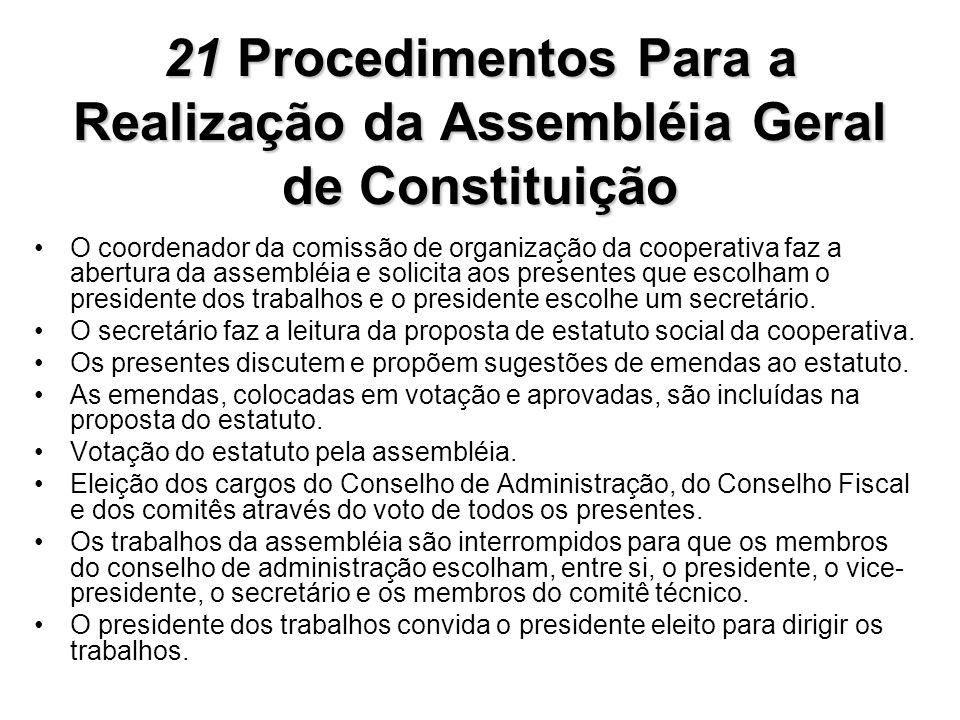 21 Procedimentos Para a Realização da Assembléia Geral de Constituição