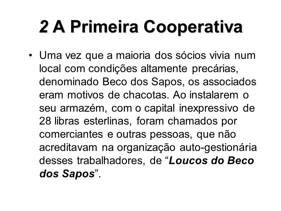 2 A Primeira Cooperativa