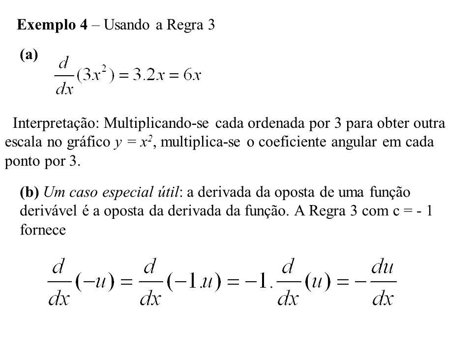 Exemplo 4 – Usando a Regra 3