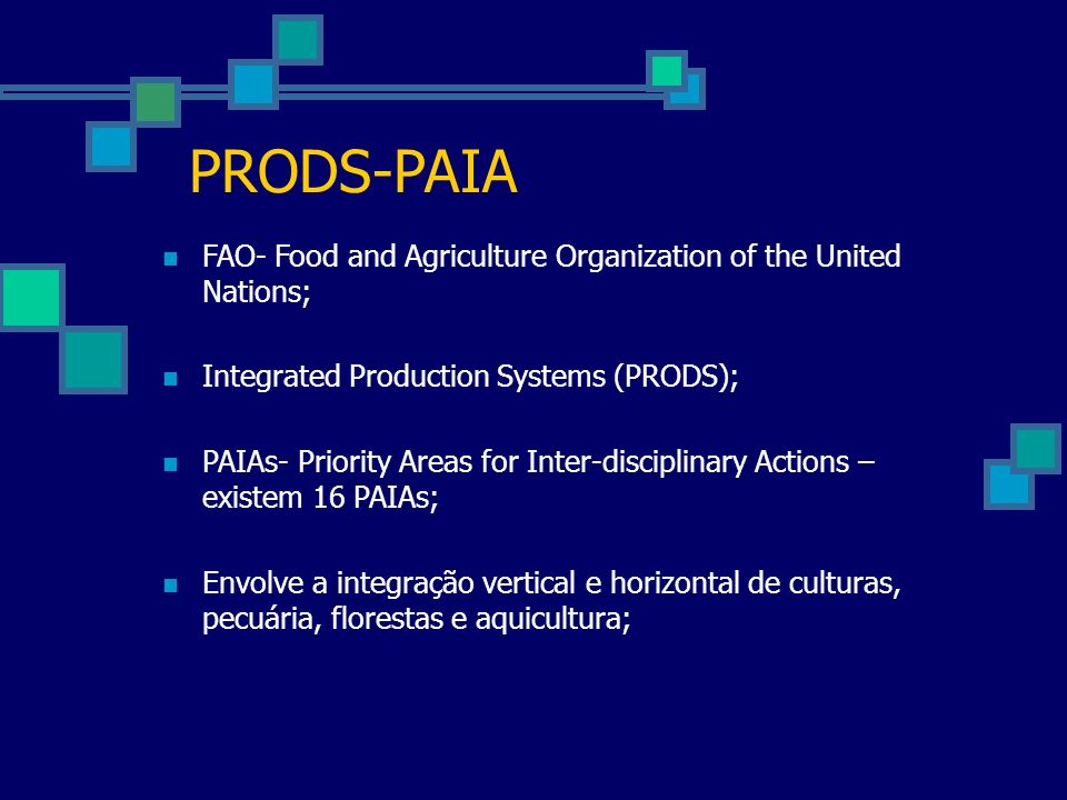 PRODS-PAIAFAO- Food and Agriculture Organization of the United Nations; Integrated Production Systems (PRODS);