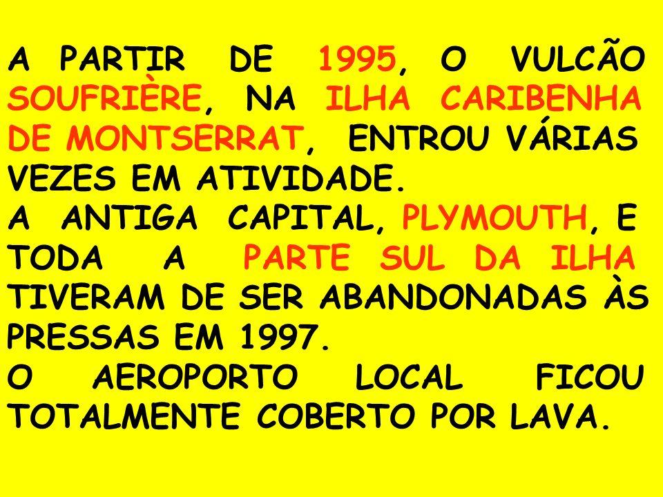 O AEROPORTO LOCAL FICOU TOTALMENTE COBERTO POR LAVA.
