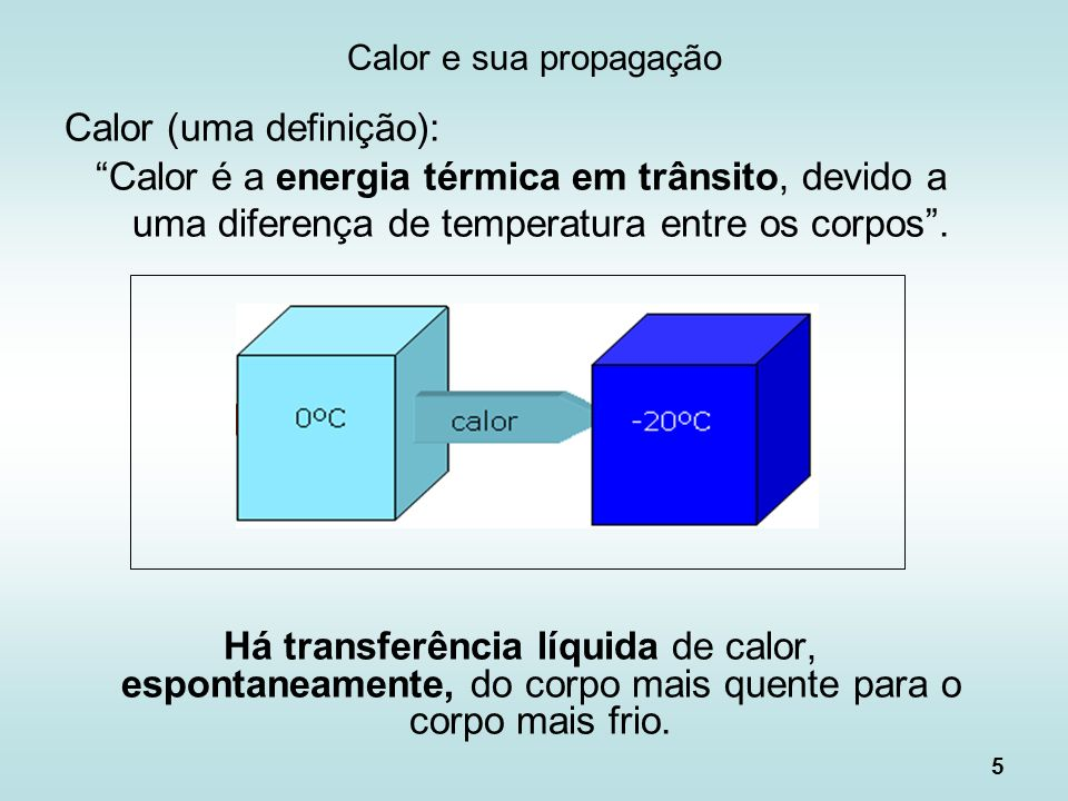 Calor (uma definição):