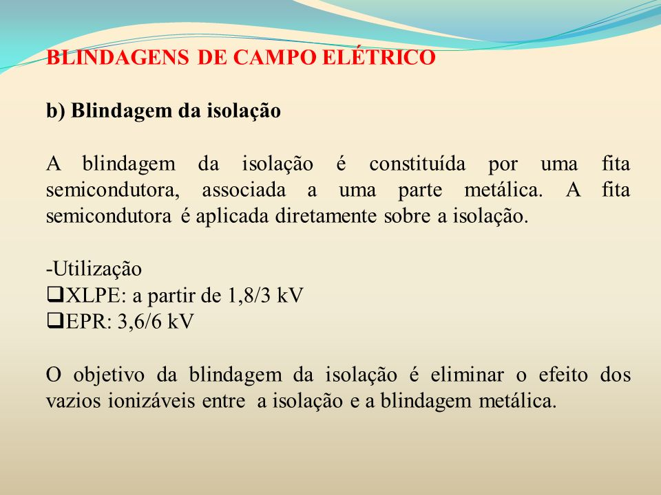 BLINDAGENS DE CAMPO ELÉTRICO