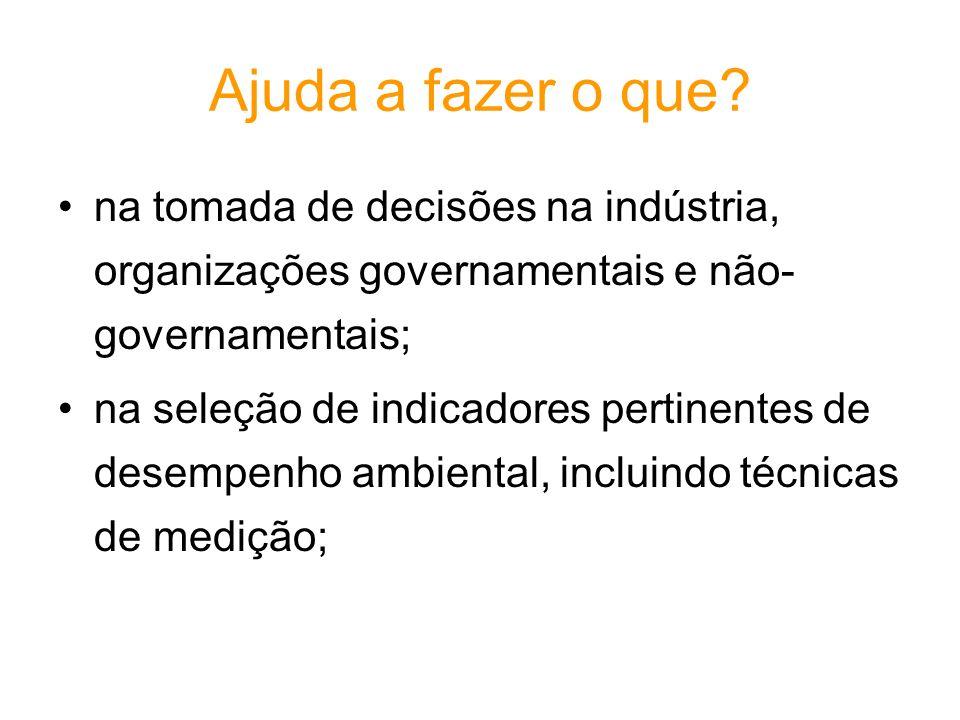 Ajuda a fazer o que na tomada de decisões na indústria, organizações governamentais e não-governamentais;