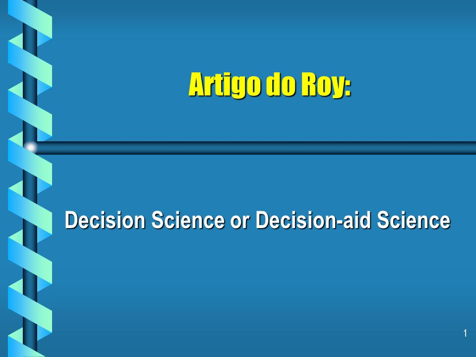 Decision Science or Decision-aid Science