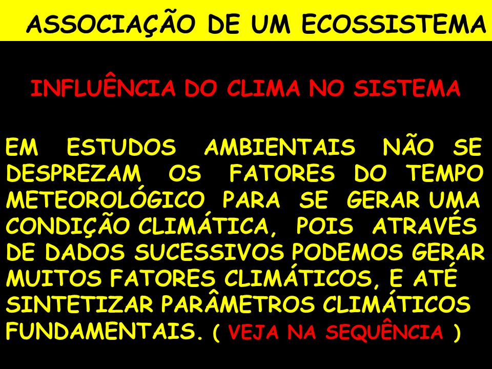 ASSOCIAÇÃO DE UM ECOSSISTEMA