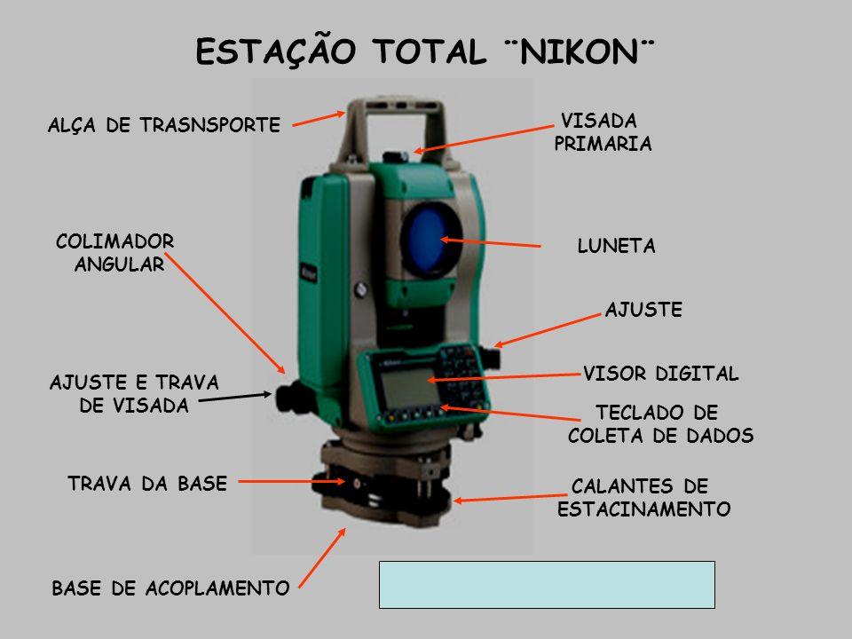 ESTAÇÃO TOTAL ¨NIKON¨ ALÇA DE TRASNSPORTE VISADA PRIMARIA COLIMADOR