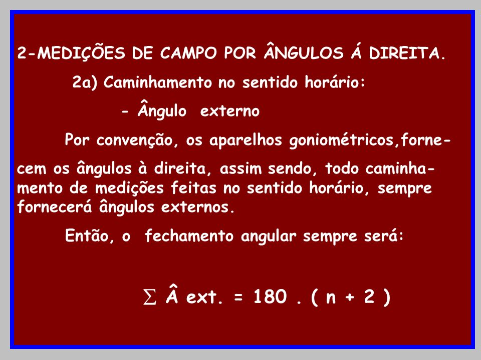 2-MEDIÇÕES DE CAMPO POR ÂNGULOS Á DIREITA.