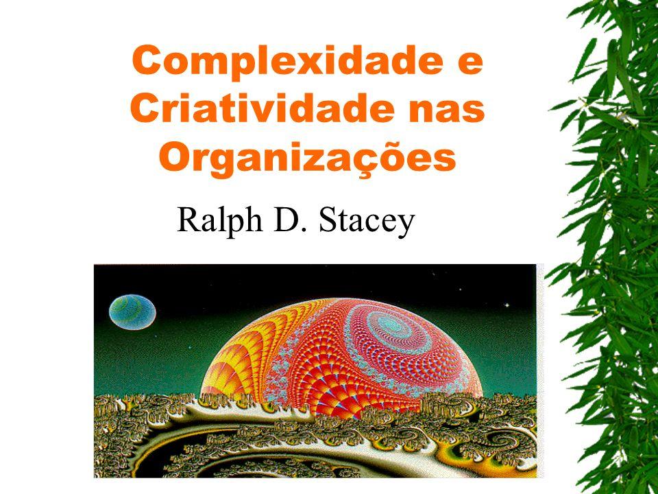 Complexidade e Criatividade nas Organizações