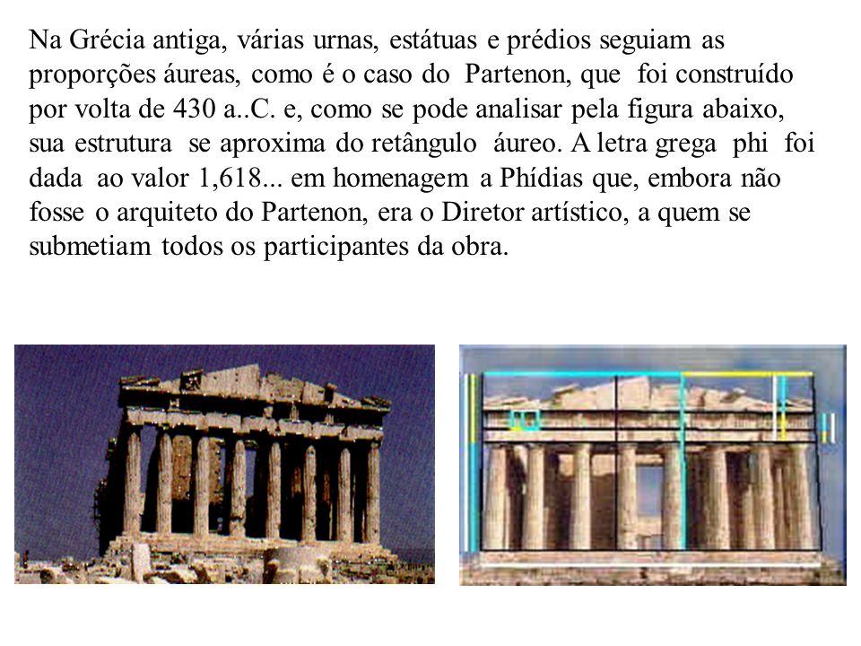 Na Grécia antiga, várias urnas, estátuas e prédios seguiam as proporções áureas, como é o caso do Partenon, que foi construído por volta de 430 a..C.