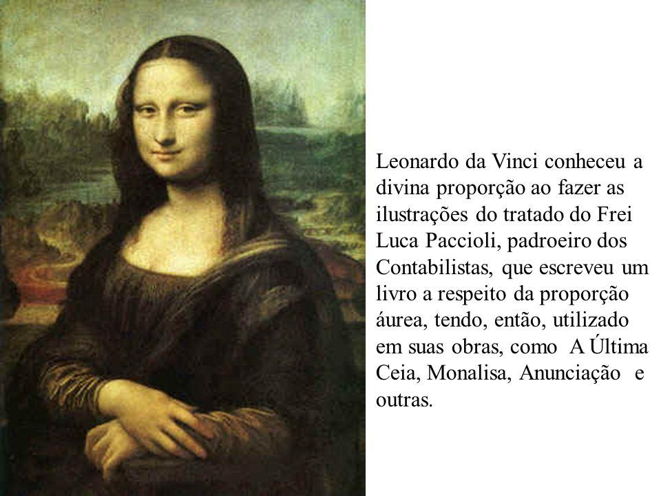 Leonardo da Vinci conheceu a divina proporção ao fazer as ilustrações do tratado do Frei Luca Paccioli, padroeiro dos Contabilistas, que escreveu um livro a respeito da proporção áurea, tendo, então, utilizado em suas obras, como A Última Ceia, Monalisa, Anunciação e outras.