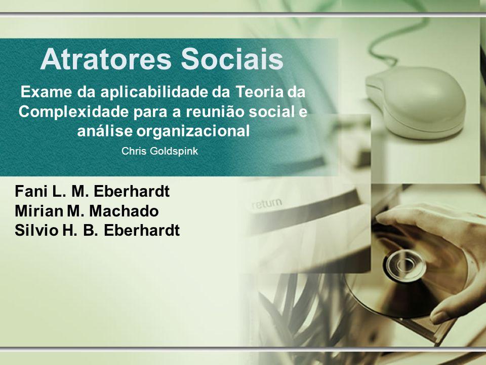 Fani L. M. Eberhardt Mirian M. Machado Silvio H. B. Eberhardt