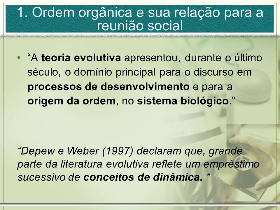 1. Ordem orgânica e sua relação para a reunião social