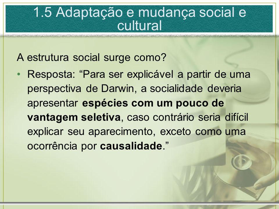 1.5 Adaptação e mudança social e cultural