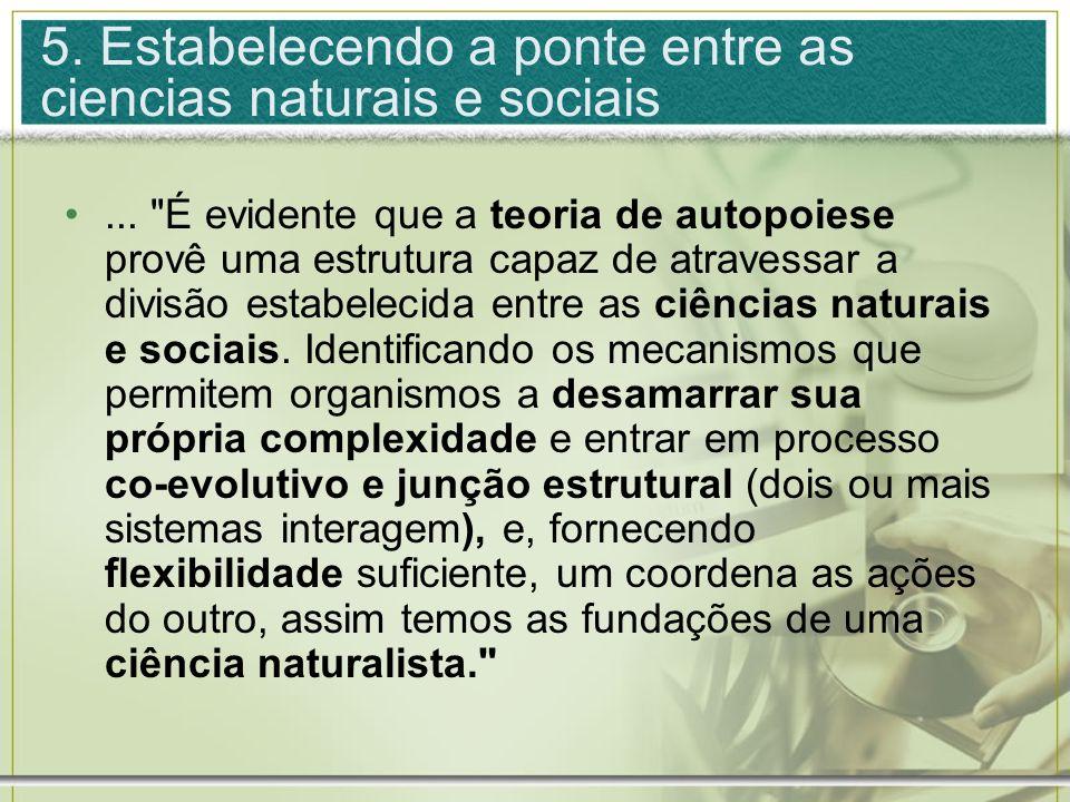 5. Estabelecendo a ponte entre as ciencias naturais e sociais