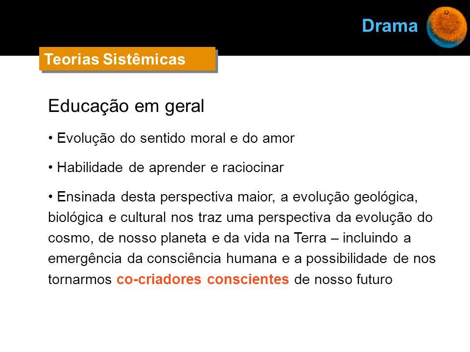 Drama Educação em geral Teorias Sistêmicas