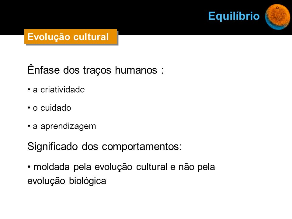 Equilíbrio Ênfase dos traços humanos : Significado dos comportamentos: