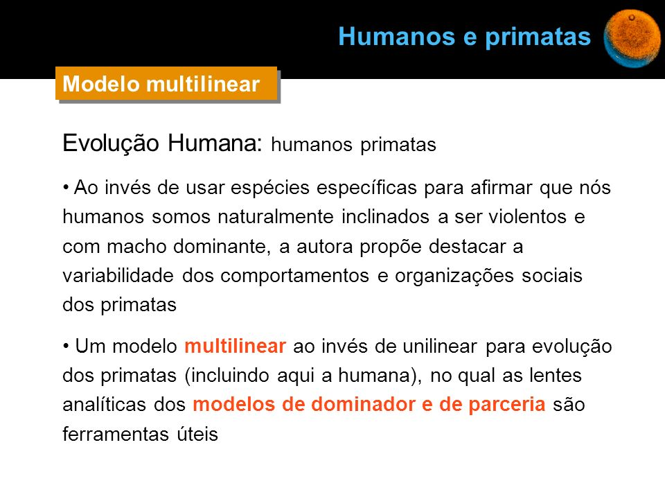 Humanos e primatas Evolução Humana: humanos primatas