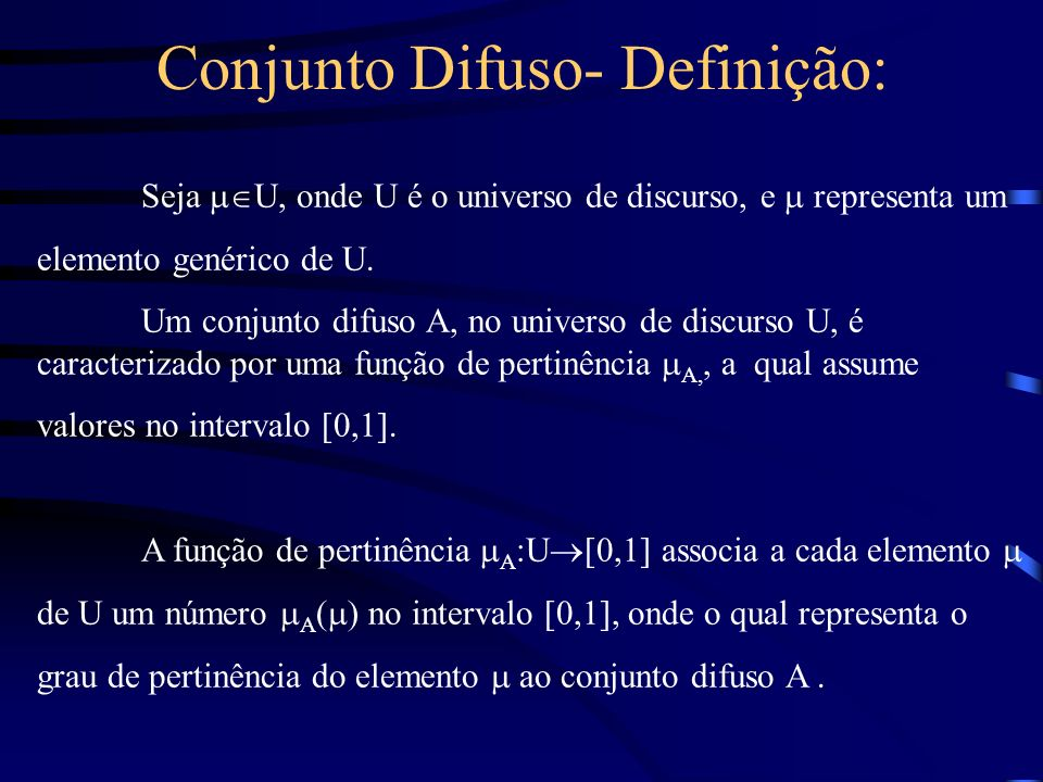 Conjunto Difuso- Definição: