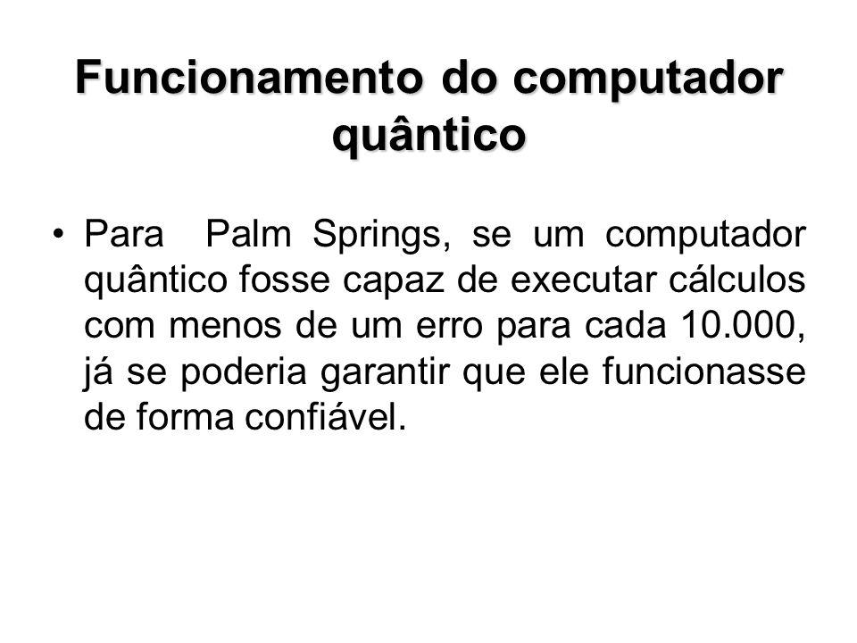 Funcionamento do computador quântico