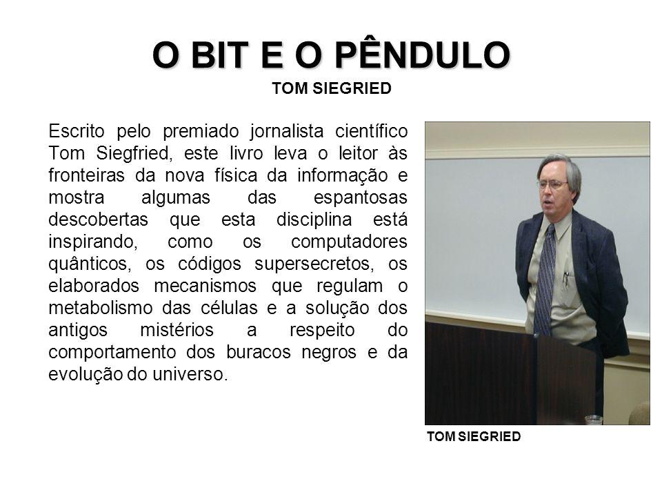 O BIT E O PÊNDULO TOM SIEGRIED