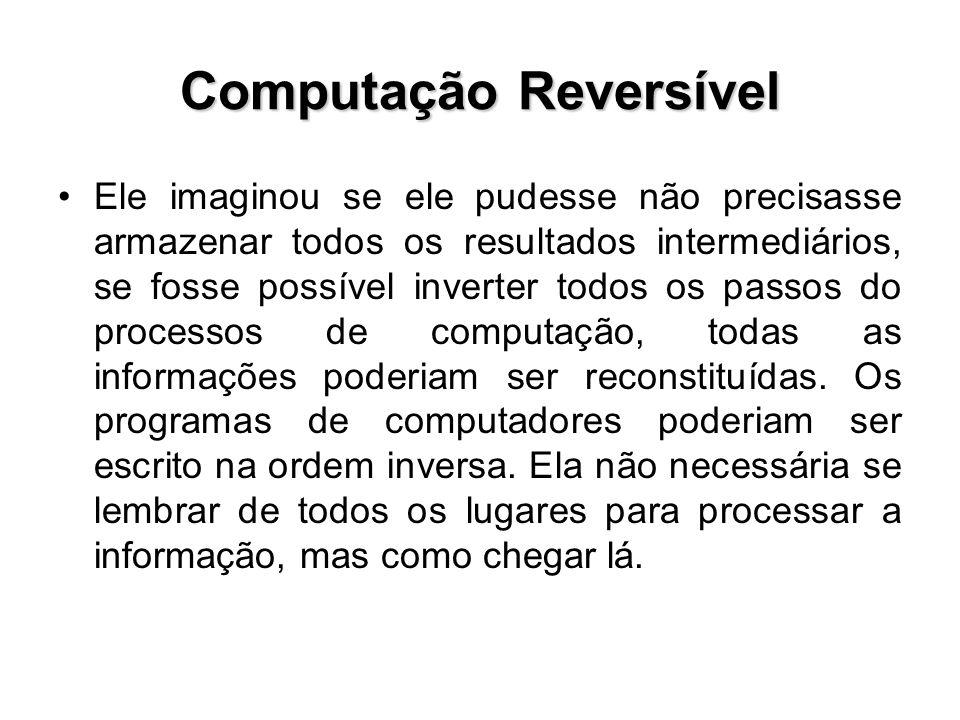 Computação Reversível