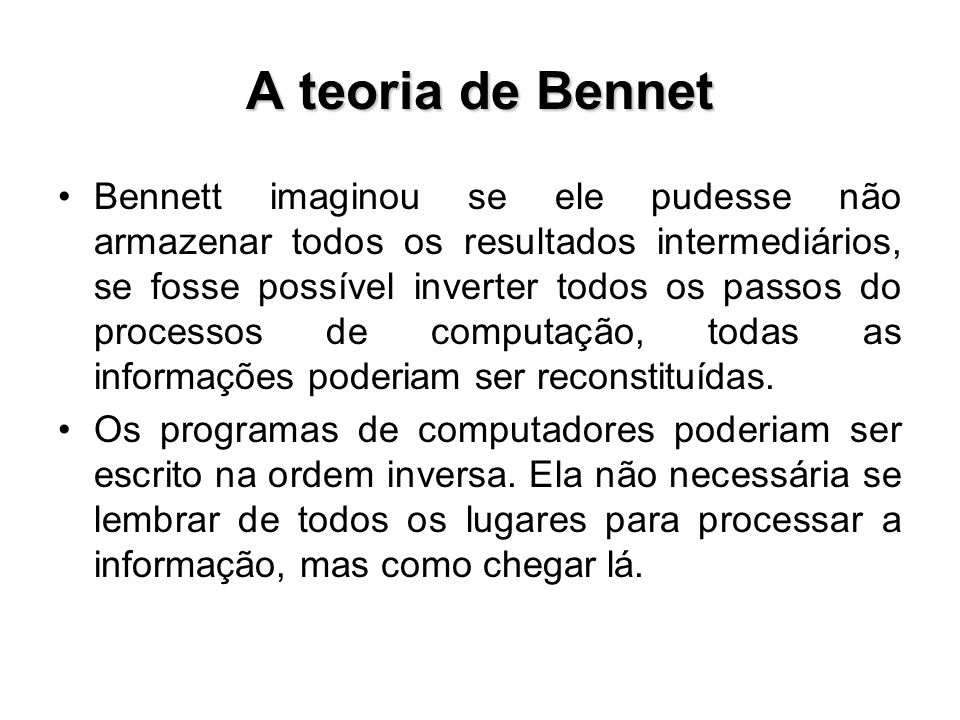 A teoria de Bennet