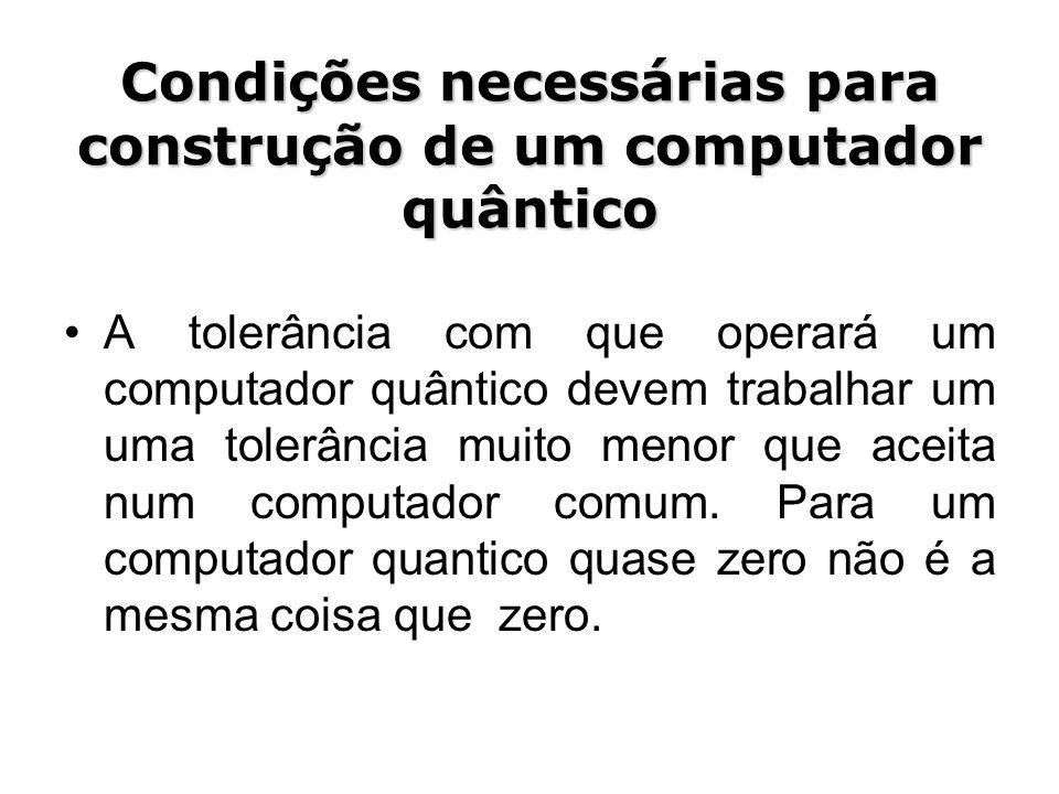Condições necessárias para construção de um computador quântico