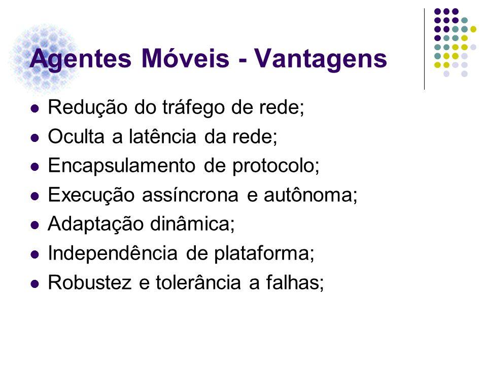 Agentes Móveis - Vantagens