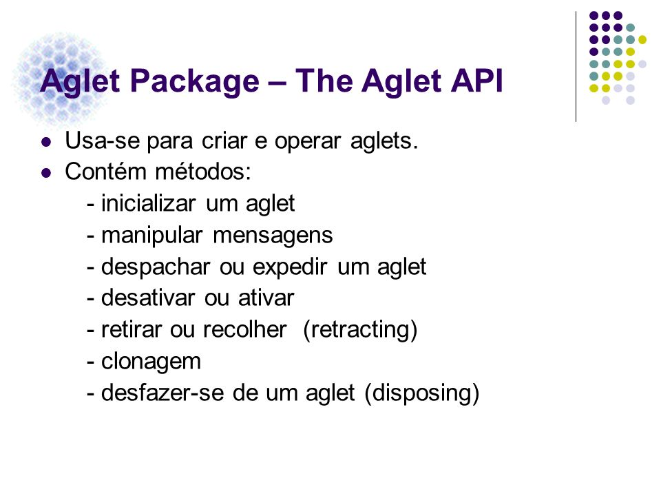 Aglet Package – The Aglet API