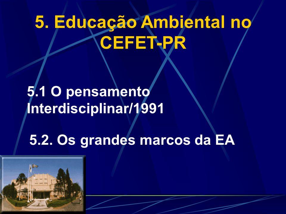 5. Educação Ambiental no CEFET-PR