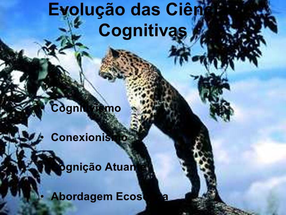 Evolução das Ciências Cognitivas