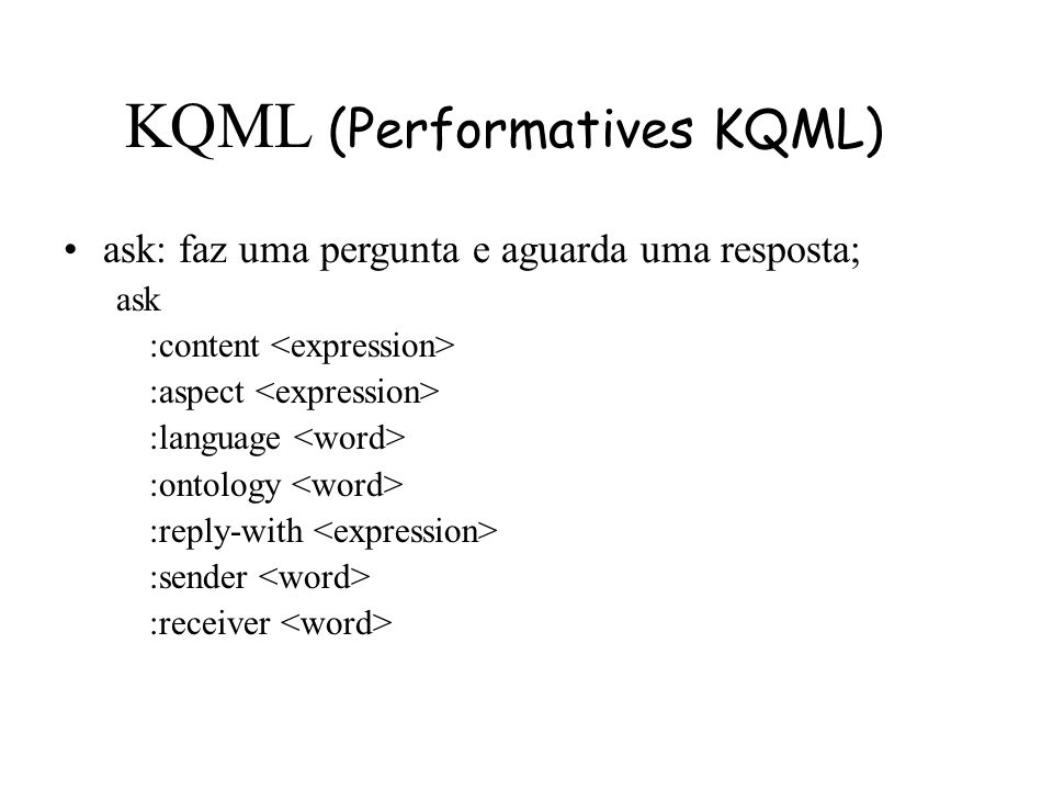 KQML (Performatives KQML)