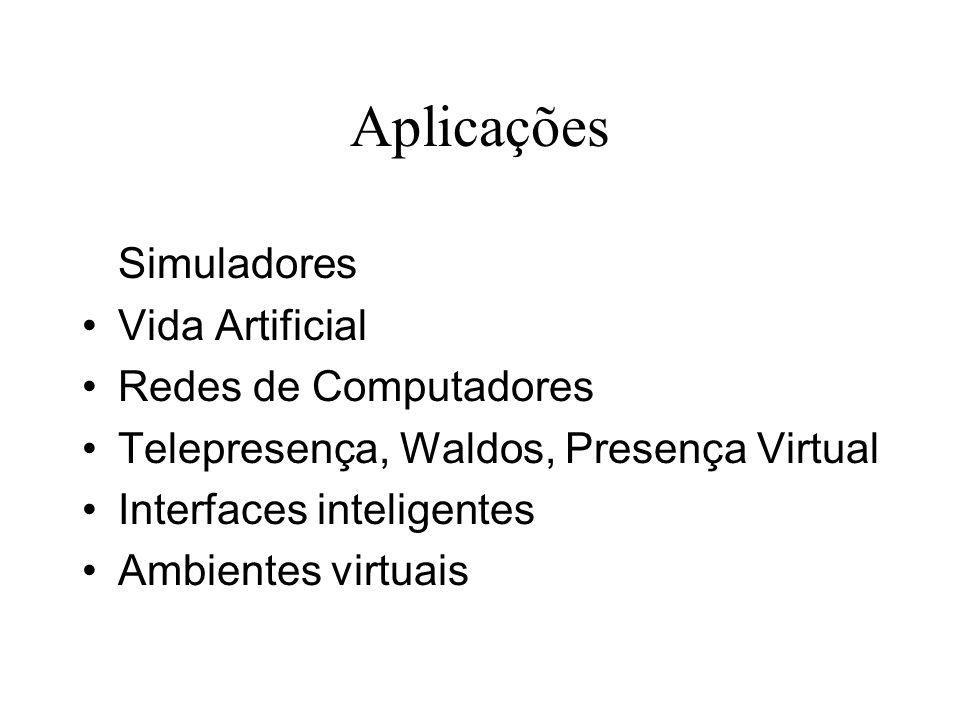 Aplicações Simuladores Vida Artificial Redes de Computadores