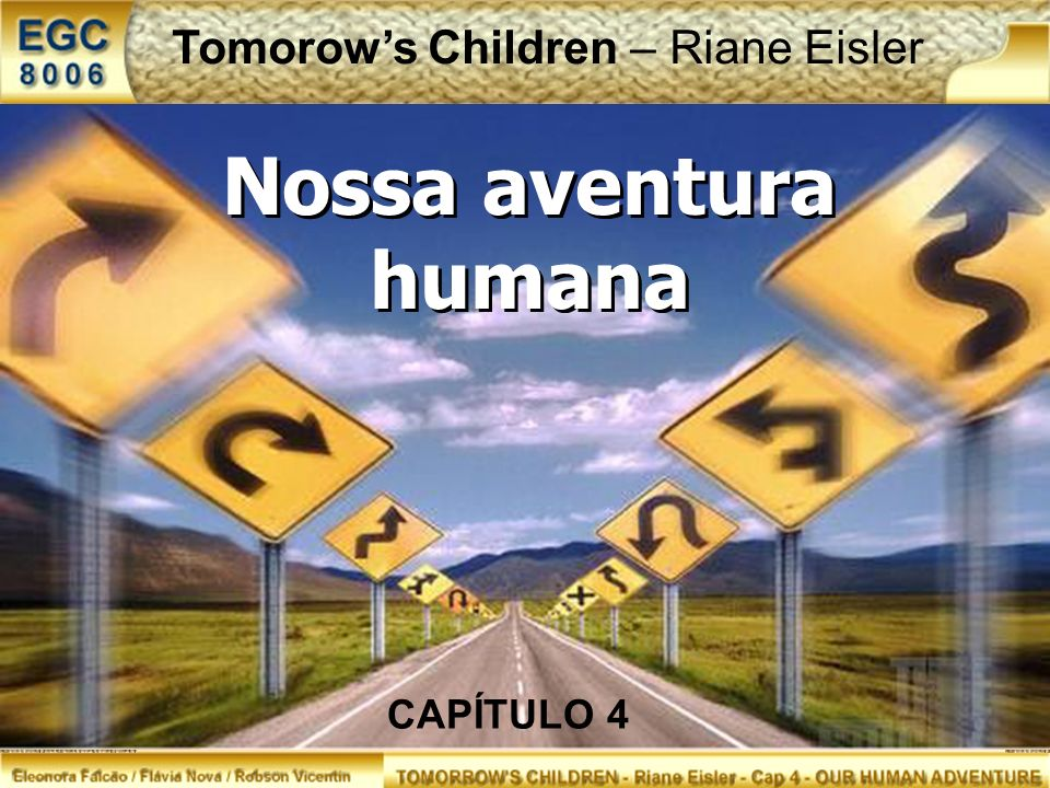 Nossa aventura humana Nossa aventura humana