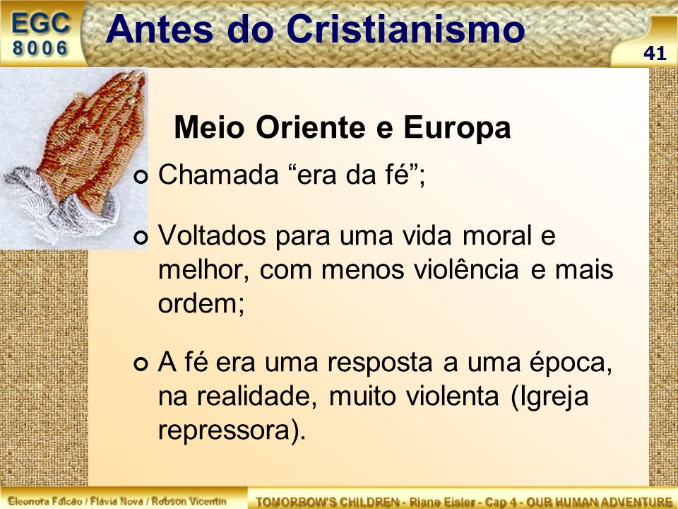 Antes do Cristianismo Meio Oriente e Europa