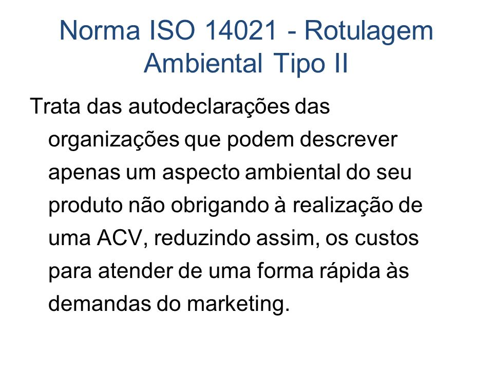 Norma ISO 14021 - Rotulagem Ambiental Tipo II