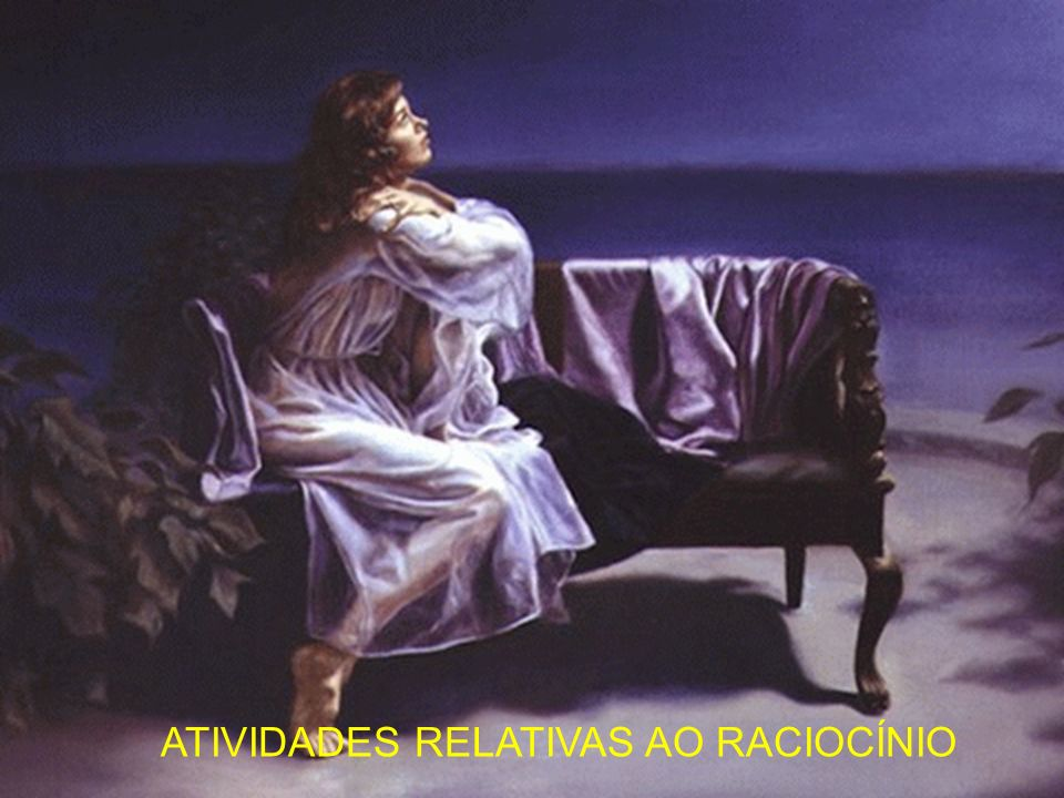 ATIVIDADES RELATIVAS AO RACIOCÍNIO