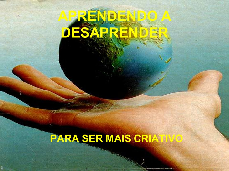 APRENDENDO A DESAPRENDER