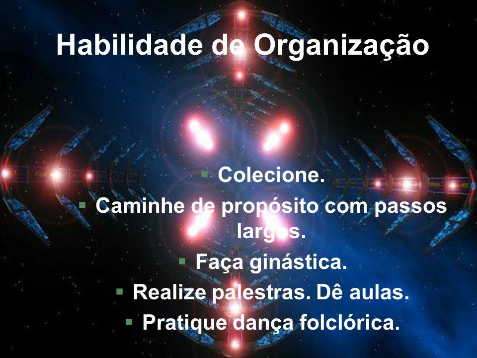 Habilidade de Organização
