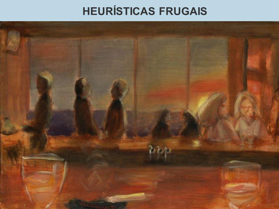 HEURÍSTICAS FRUGAIS