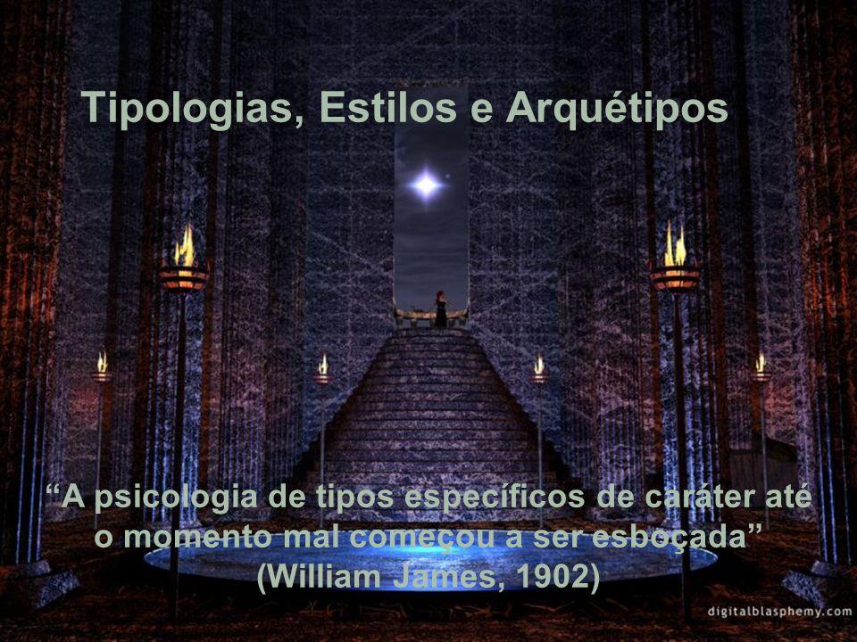 Tipologias, Estilos e Arquétipos