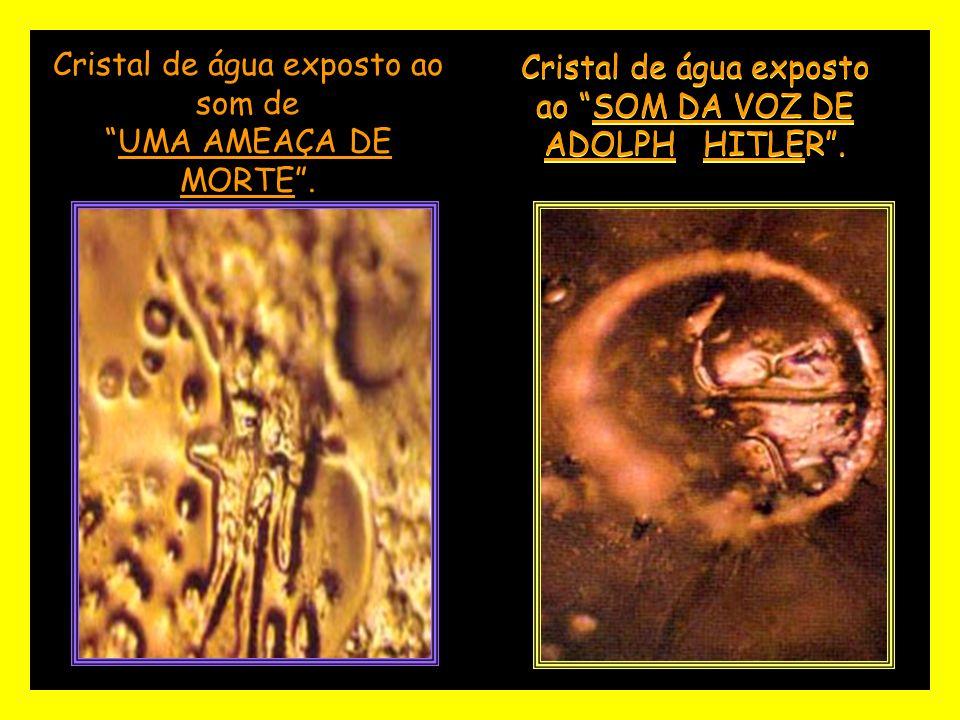 Cristal de água exposto ao som de UMA AMEAÇA DE MORTE .