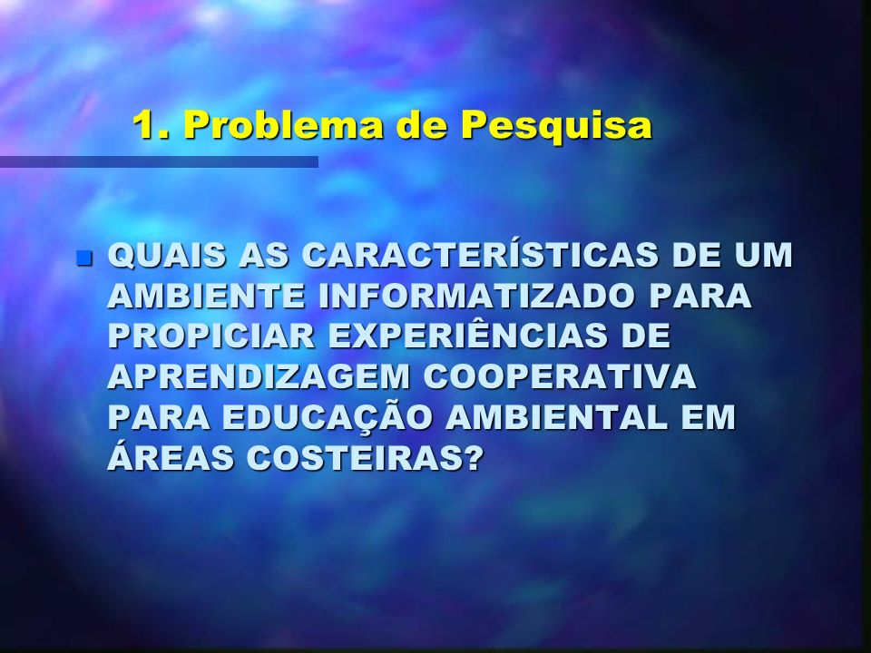 1. Problema de Pesquisa