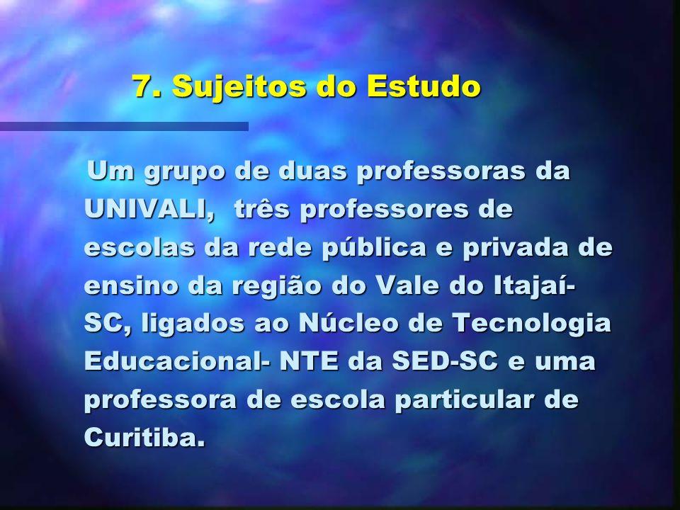 7. Sujeitos do Estudo