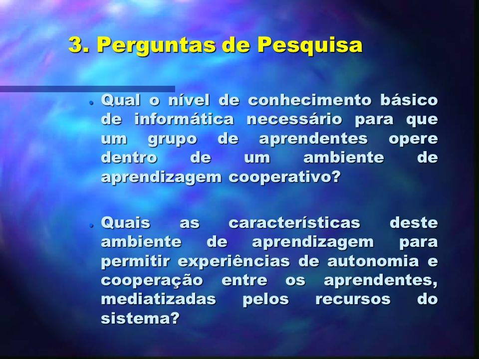 3. Perguntas de Pesquisa