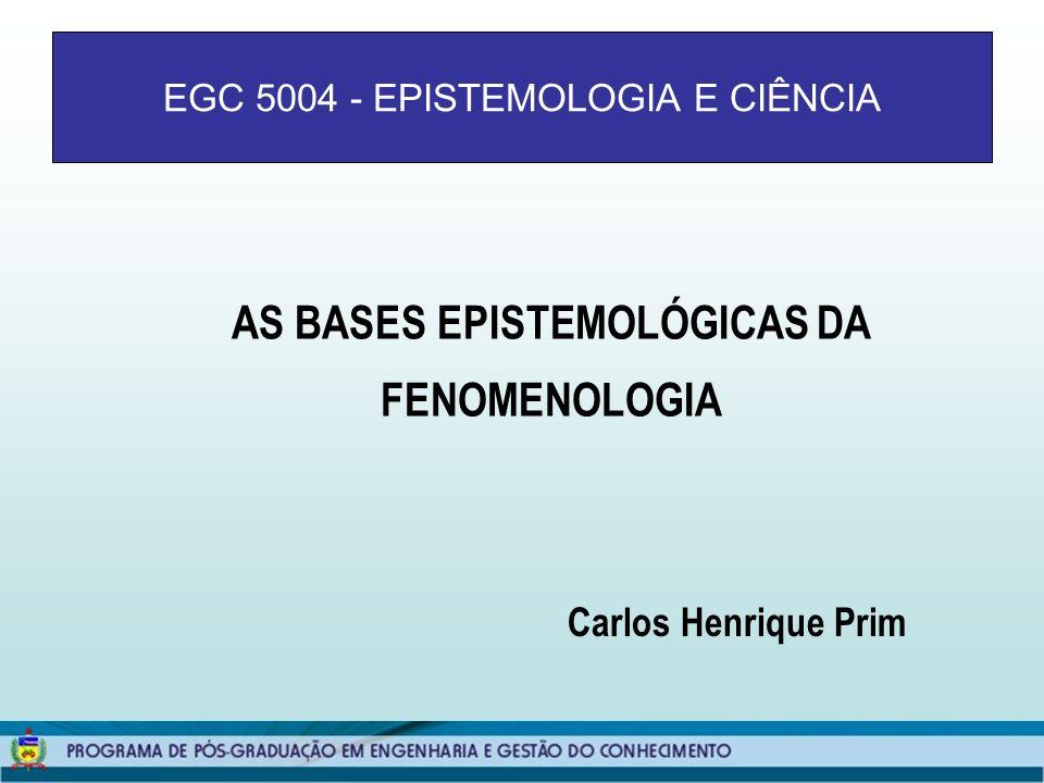 EGC 5004 - EPISTEMOLOGIA E CIÊNCIA