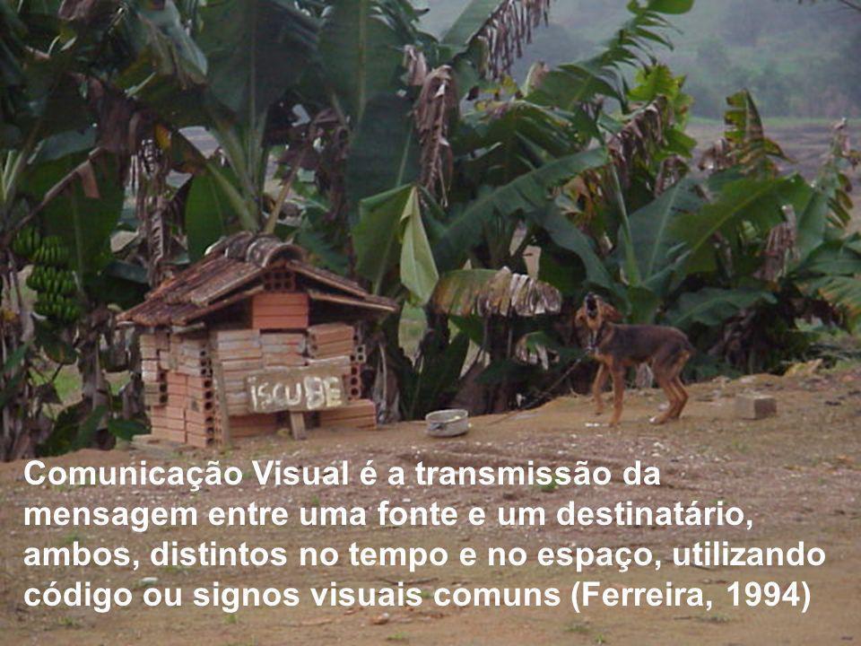 Comunicação Visual é a transmissão da mensagem entre uma fonte e um destinatário, ambos, distintos no tempo e no espaço, utilizando código ou signos visuais comuns (Ferreira, 1994)