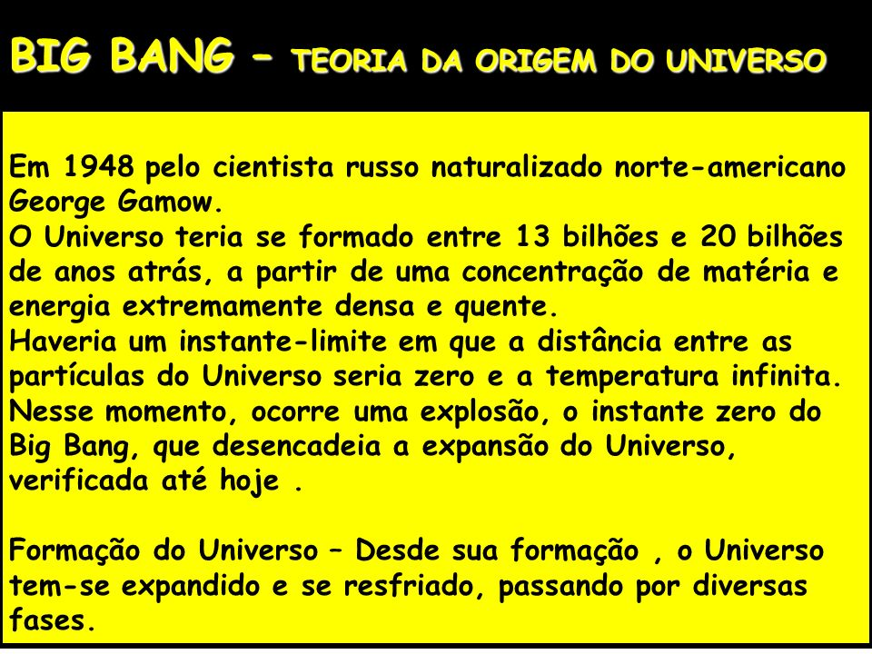 BIG BANG – TEORIA DA ORIGEM DO UNIVERSO