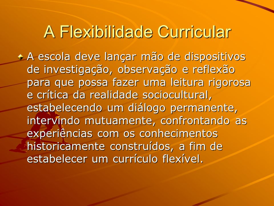 A Flexibilidade Curricular
